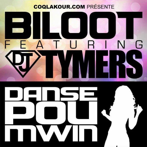 Tymers Prod  / BiLOOT ft DJ TYMERS - DANSE POU MWIN (2013)